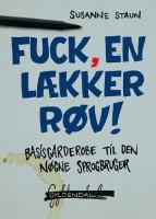 Susanne Staun: Fuck, en lækker røv! Basisgarderobe til den nøgne sprogbruger