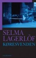 Selma Lagerlöf: Køresvenden