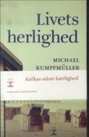 Michael Kumpfmüller: Livets herlighed