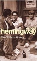 Ernest Hemingway: Men Without Women