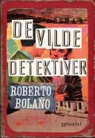Roberto Bolaño: De vilde detektiver