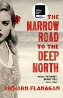 Richard Flanagan, The Narrow Road to the Deep North