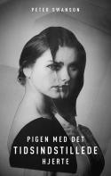 Peter Swanson: Pigen med det tidsindstillede hjerte