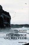 Jón Kalman Stefánsson: Himmerige og helvede