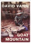 David Vann: Goat Mountatin