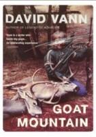 David Vann: Goat Mountain