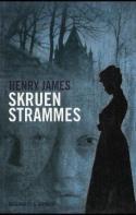 Henry James: Skruen strammes