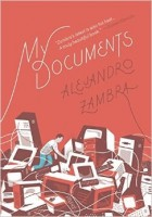 Alejandro Zambra: My Documents