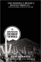 Yuri Herrera: Signs Preceding the End of the World