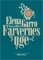 Elena Garro: Farvernes uge