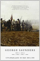 George Saunders: CivilWarLand in Bad Decline