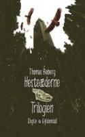 Thomas Boberg: Hesteæderne. Trilogien