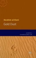 Ibrahim al-Koni: Gold Dust