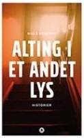 Niels Knudsen: Alting i et andet lys. Historier