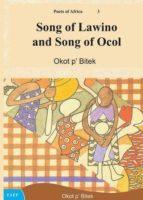 Okot p'Bitek: Song of Lawino & Song of Ocol