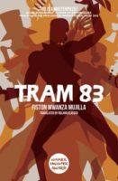 Fiston Mwanza Mujila: Tram 83