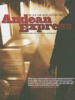 Juan de Recacoechea: Andean Express