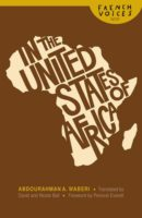 Abdourahman A. Waberi: In the United States of Africa