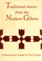 Ten Tiroba: Traditional Stories from the Northern Gilberts