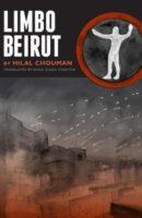 Hilal Chouman: Limbo Beirut