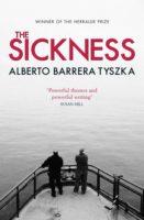 Alberto Barrera Tyszka: The Sickness
