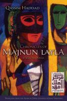 Qassim Haddad: Chronicles of Majnun Layla & Selected Poems