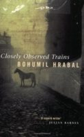 Bohumil Hrabal: Closely Observed Trains (Skarpt bevogtede tog)