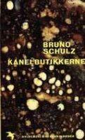 Bruno Schulz: Kanelbutikkerne