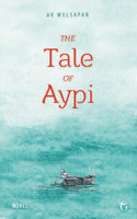 Ak Welpasar: The Tale of Aypi