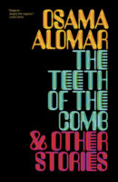 Osama Alomar: The Teeth of the Comb & Other Stories