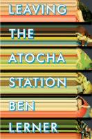Ben Lerner: Leaving the Atocha Station