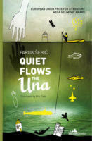 Faruk Šehić: Quiet Flows the Una