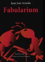 Juan José Arreola: Fabularium