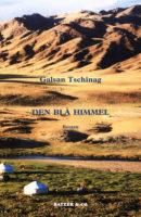 Galsan Tschinag: Den blå himmel