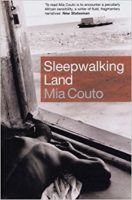 Mia Couto: Sleepwalking Land