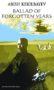 Abish Kekilbayev: Ballad of Forgotten Years