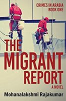 Mohanalakshmi Rajakumar: The Migrant Report