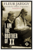 Fleur Jaeggy: I am the Brother of XX