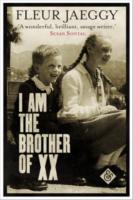 Fleur Jaeggy: I am the Brother of XX