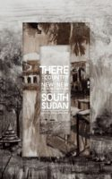 Nyuol Lueth Tong (red.): There Is a Country. New Fiction from the New Nation of South Sudan