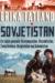 Erika Fatland: Sovjetistan - en rejse gennem Turkmenistan, Kasakhstan, Tadsjikistan, Kirgisistan og Usbekistan