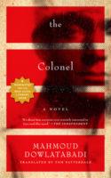Mahmoud Dowlatabadi: The Colonel