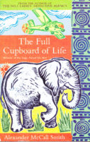 Alexander McCall Smith: The Full Cupboard of Life (No. 1 Ladies' Detective Agency #5)
