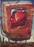 Daniela Kapitáňová: Samko Tále's Cemetery Book