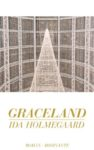 Ida Holmegaard: Graceland