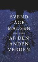 Svend Åge Madsen: Af den anden verden