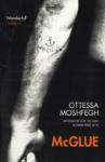 Ottessa Moshfegh: McGlue