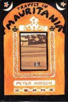 Peter Hudson: Travels in Mauritania