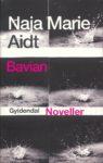 Naja Marie Aidt: Bavian