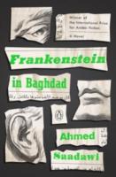 Ahmed Saadawi: Frankenstein in Baghdad